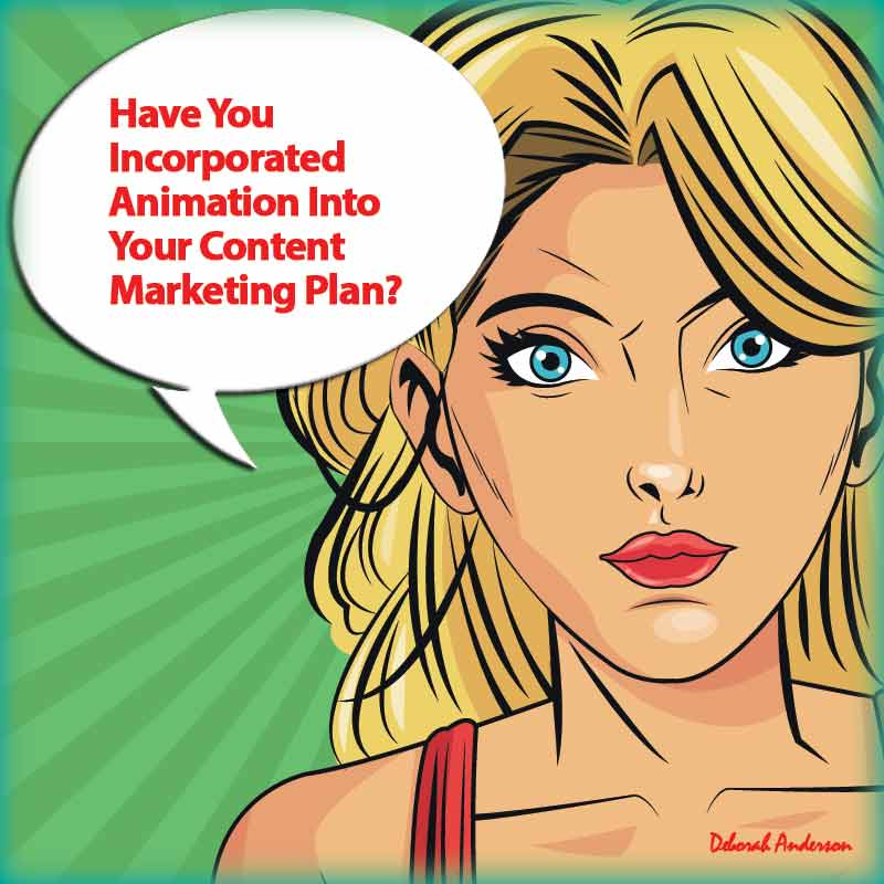 Have You Incorporated Animation Into Your Content Marketing Plan?